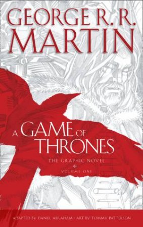 A Game of Thrones Graphic Novel Vol. 01 by George R R Martin