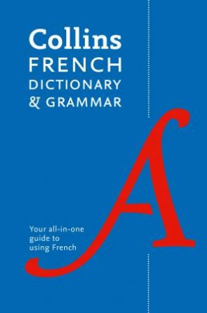 Collins French Dictionary and Grammar [Seventh Edition] by Various
