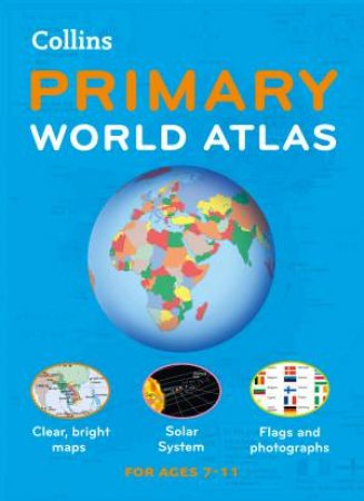 Collins Primary Atlas: Collins Primary World Atlas [New Edition] by Various