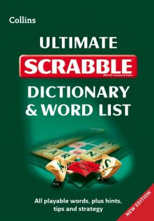 Collins Ultimate Scrabble Dictionary and Word List [second Edition] by None