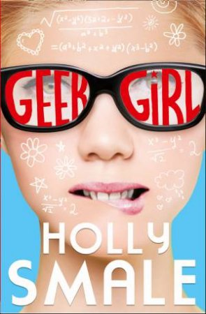 Geek Girl 01 by Holly Smale