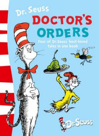 Doctor's Orders by Dr Seuss