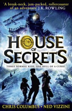 House of Secrets by Chris Columbus & Ned Vizzini