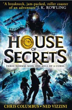 House of Secrets 01 by Chris Columbus & Ned Vizzini