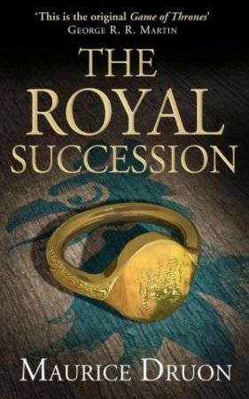 The Royal Succession by Maurice Druon