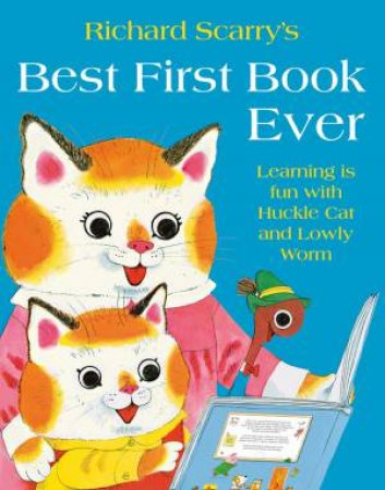 Best First Book Ever by Richard Scarry