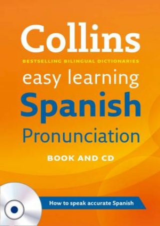 Collins Easy Learning: Spanish Pronunciation by Various