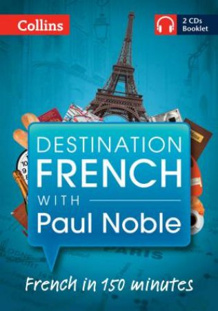 Destination French with Paul Noble by Paul Noble