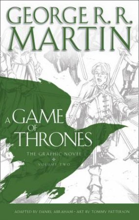 A Game of Thrones Graphic Novel Vol. 02 by George R R Martin