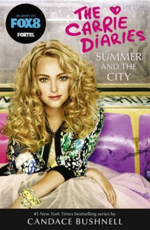 Summer And The City [TV Tie-In Edition] by Candace Bushnell