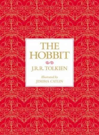The Hobbit - Deluxe Edition by J R R Tolkien