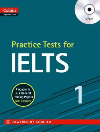 Collins Practice Tests for IELTS by Various
