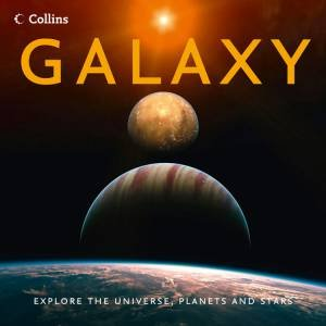 Galaxy: Explore the Universe, Planets and Stars by Various