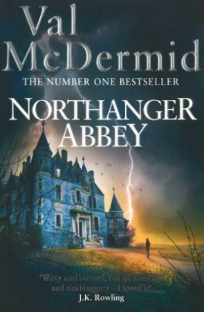 The Austen Project: Northanger Abbey by Val McDermid