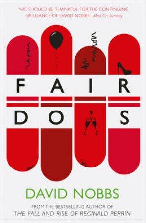 Fair Do's by David Nobbs