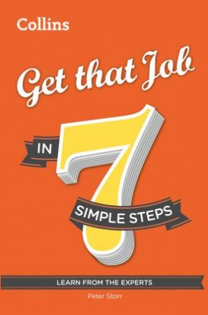 Collins: Get That Job in 7 Simple Steps by Barry Tomalin