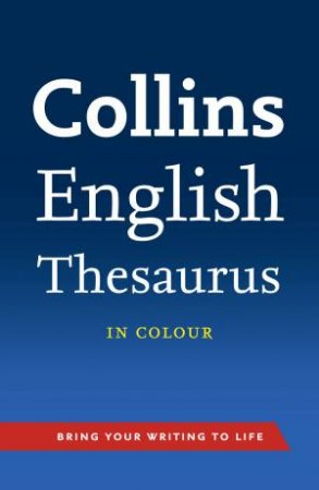 Collins English Thesaurus by Various