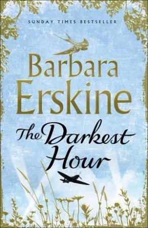 The Darkest Hour by Barbara Erskine