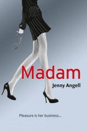 Madam by Jenny Angell