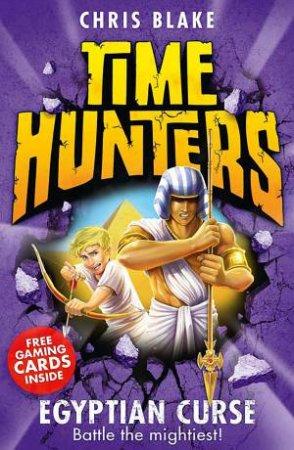 Time Hunters 06 : Egyptian Curse by Chris Blake