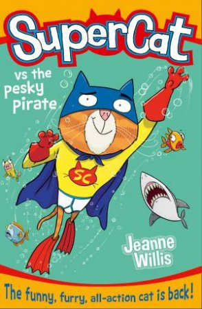 Supercat 03: Supercat VS the Pesky Pirate