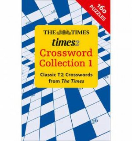 The Times 2 Crossword Collection 1 by Various