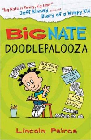 Big Nate: Doodlepalooza by Lincoln Peirce