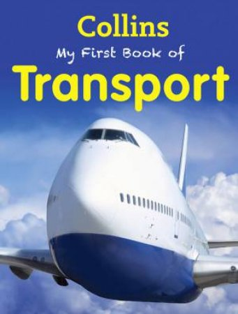 Collins My First Book Of Transport by Various