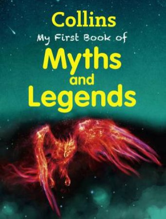 Collins My First Book Of Myths And Legends by Various