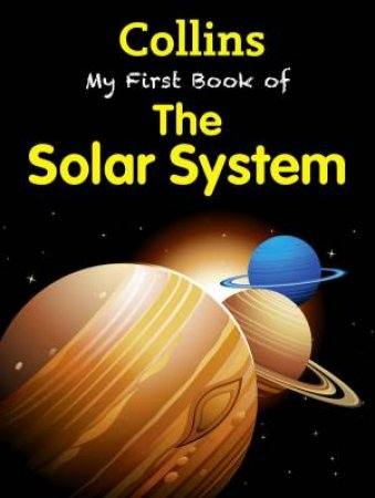 Collins My First Book Of The Solar System by Various