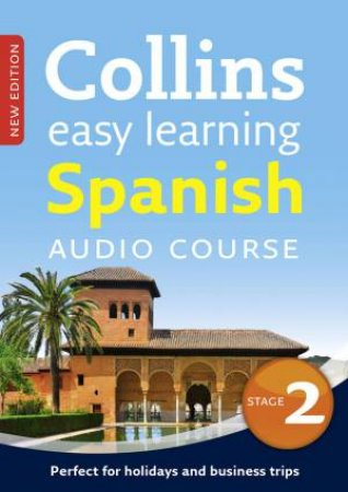 Collins Easy Learning Audio Course: Spanish (Stage 2) by Ronan Fitzsimons