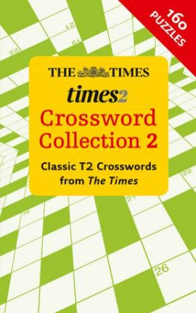 The Times 2 Crossword Collection 2 by Various