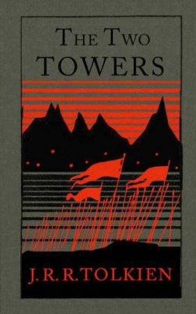 The Two Towers (Collector's Edition) by J R R Tolkien