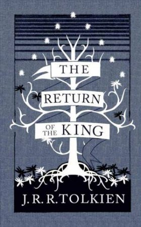 The Return Of The King [Collector's Edition] by J R R Tolkien