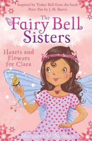 Hearts and Flowers for Clara by Margaret McNamara