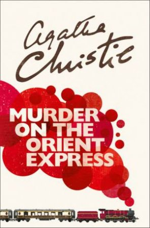 Poirot: Murder On The Orient Express by Agatha Christie