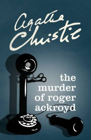 Poirot: The Murder Of Roger Ackroyd by Agatha Christie
