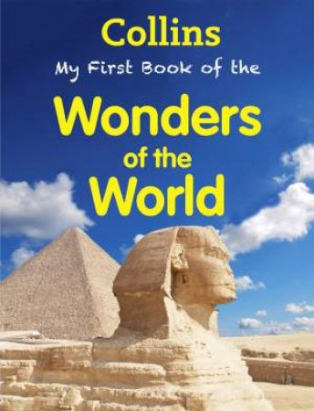 Collins: My First Book Of Wonders Of The World by Various