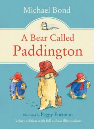 Paddington - A Bear Called Paddington Gift edition by Michael Bond