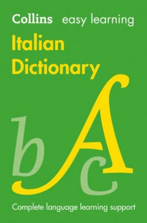 Collins Easy Learning Italian: Easy Learning Italian Dictionary [Fourth Edition] by Various