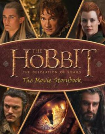 The Hobbit: The Desolation Of Smaug - Movie Storybook by Various