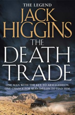 Sean Dillon Series (20) - The Death Trade by Jack Higgins