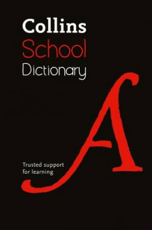 Collins School Dictionary - 5th Ed. by Various