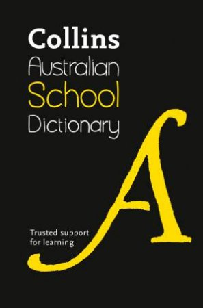 Collins Australian School Dictionary [Fifth Edition] by Various