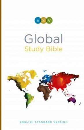 ESV Global Study Bible by Wayne Grudem