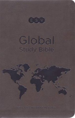 ESV Global Study Bible (Trutone): Leather by Wayne Grudem