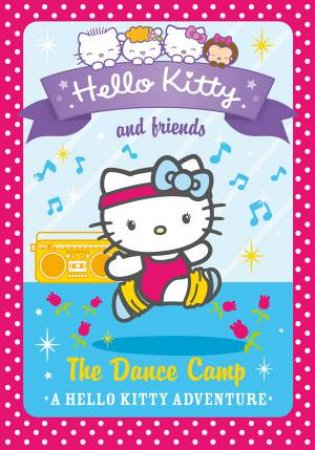 Hello Kitty and Friends 16: The Dance Camp