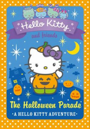 The Halloween Parade by Linda Chapman