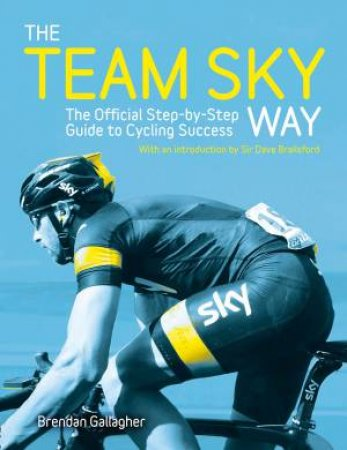 The Team Sky Way by Various