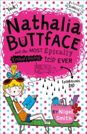 Nathalia Buttface 02: Nathalia Buttface and the Most Epically Embarassing Holiday Ever